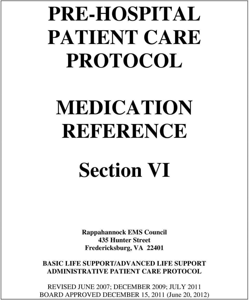 LIFE SUPPORT/ADVANCED LIFE SUPPORT ADMINISTRATIVE PATIENT CARE PROTOCOL