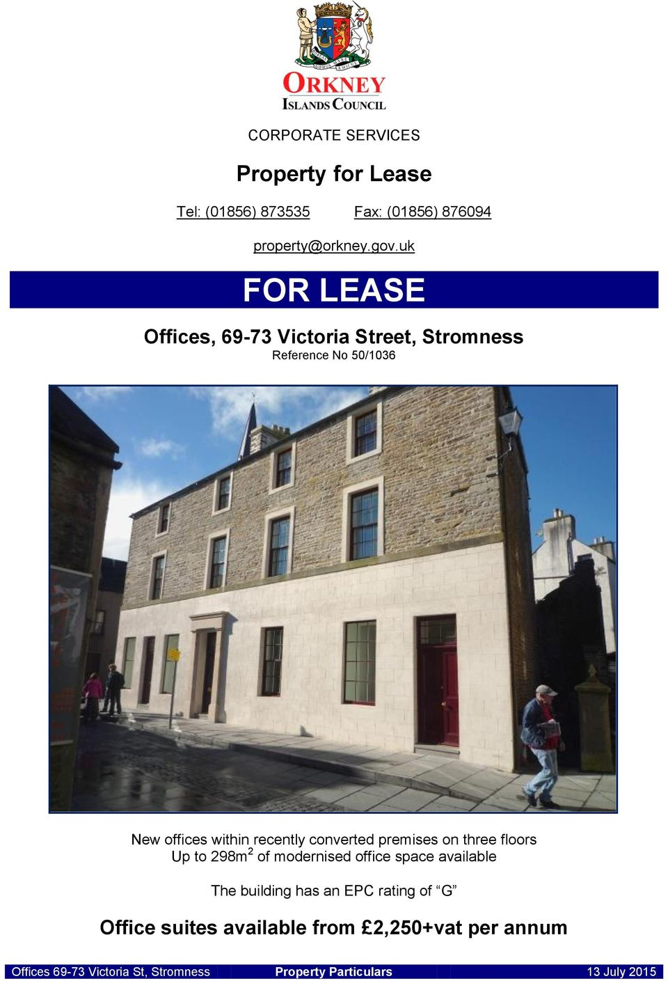 uk FOR LEASE Offices, 69-73 Victoria Street, Stromness Reference No 50/1036 New offices