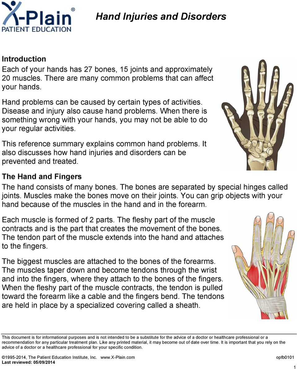 When there is something wrong with your hands, you may not be able to do your regular activities. This reference summary explains common hand problems.
