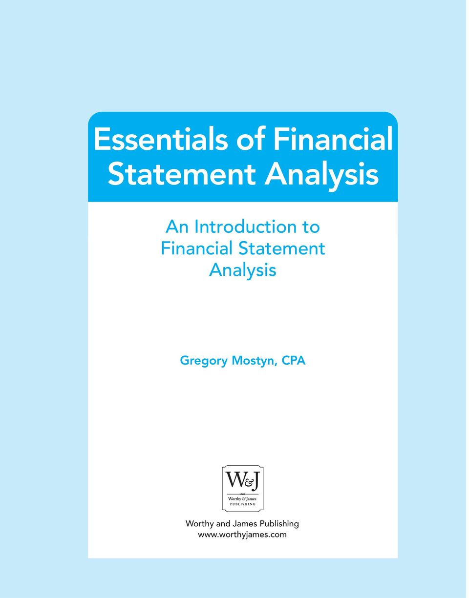 Statement Analysis Gregory Mostyn, CPA