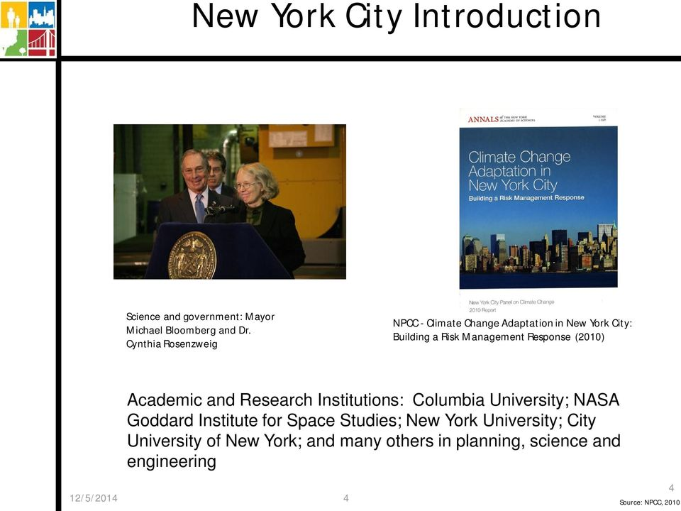 (2010) Academic and Research Institutions: Columbia University; NASA Goddard Institute for Space Studies;