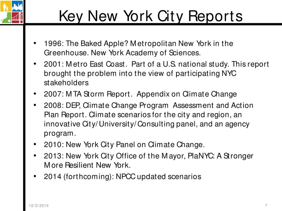 Appendix on Climate Change 2008: DEP, Climate Change Program Assessment and Action Plan Report.