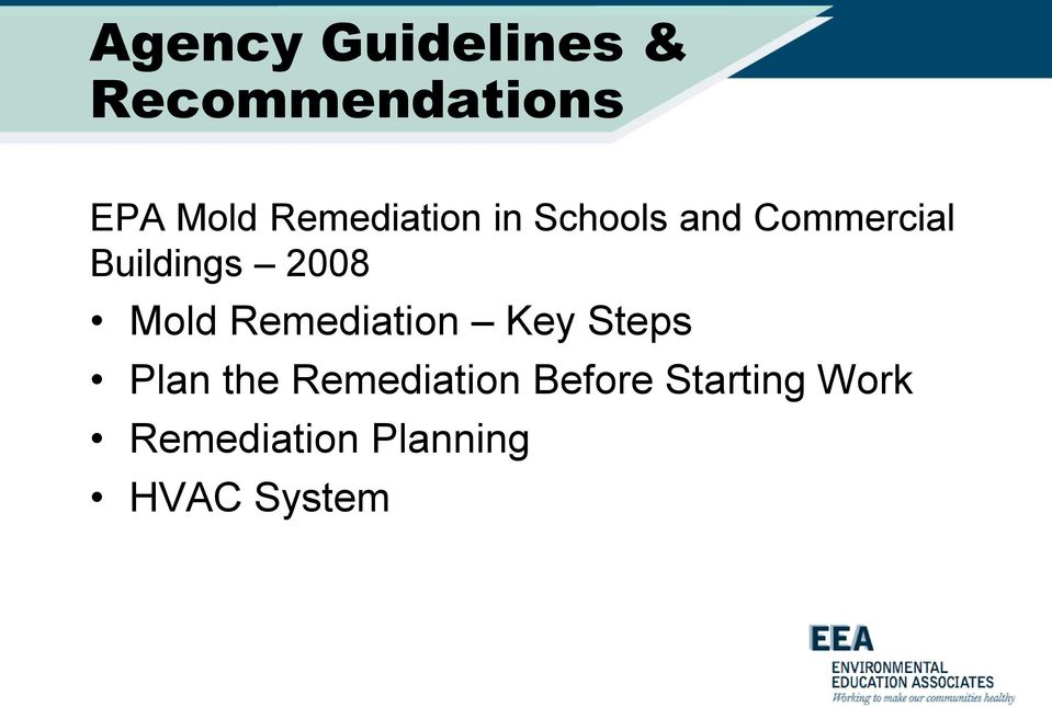 2008 Mold Remediation Key Steps Plan the