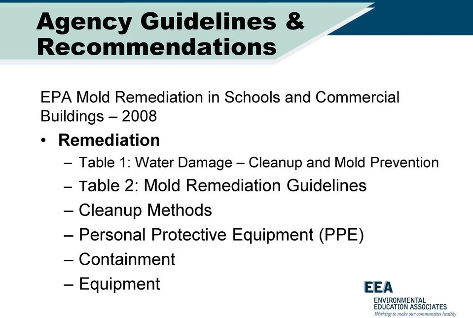 Cleanup and Mold Prevention Table 2: Mold Remediation Guidelines