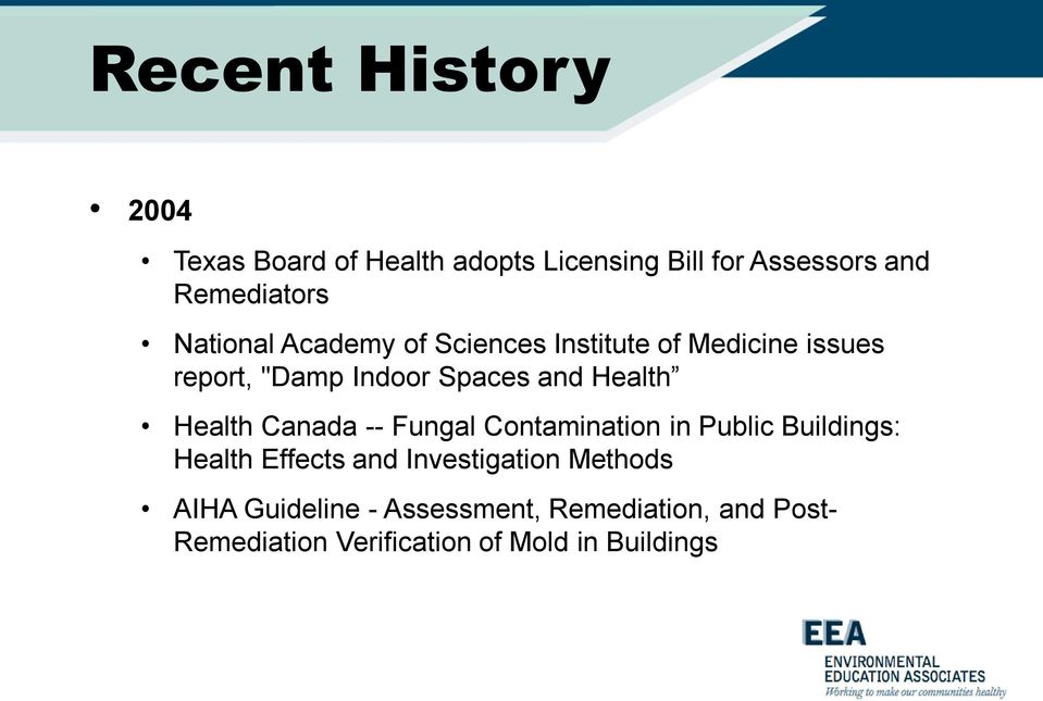 Health Canada -- Fungal Contamination in Public Buildings: Health Effects and Investigation