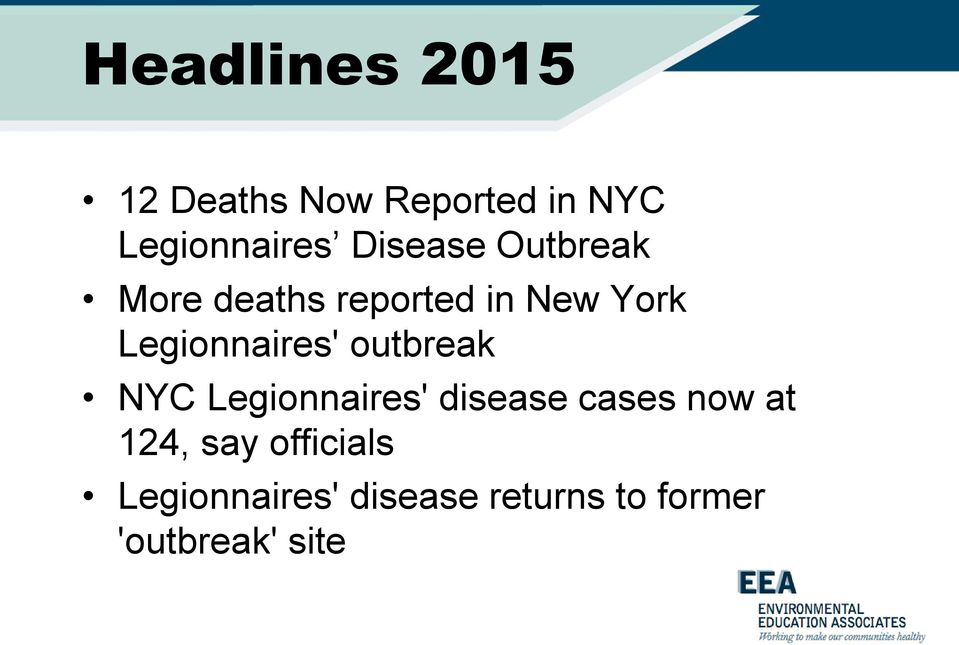 Legionnaires' outbreak NYC Legionnaires' disease cases now