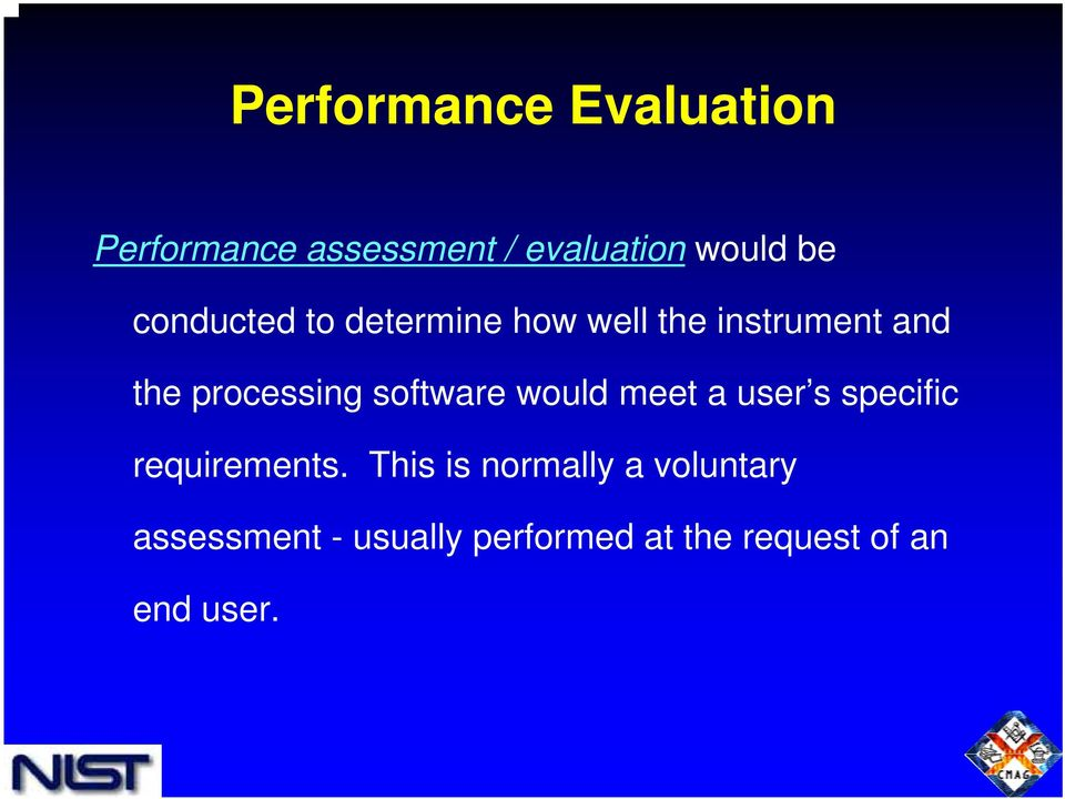 software would meet a user s specific requirements.