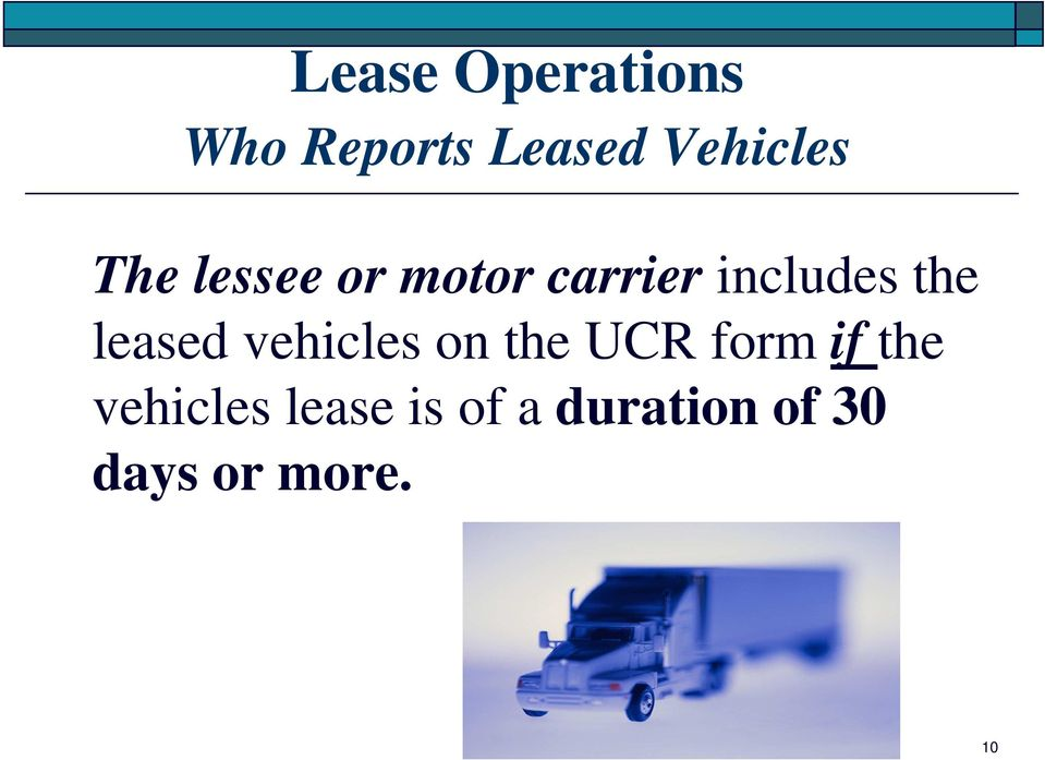 leased vehicles on the UCR form if the