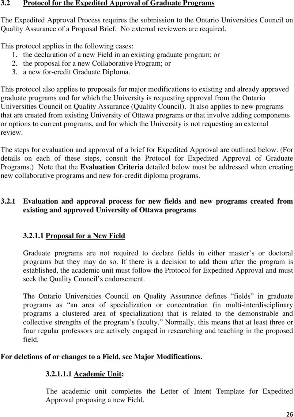 the proposal for a new Collaborative Program; or 3. a new for-credit Graduate Diploma.