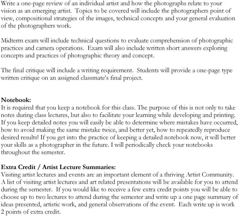 Midterm exam will include technical questions to evaluate comprehension of photographic practices and camera operations.