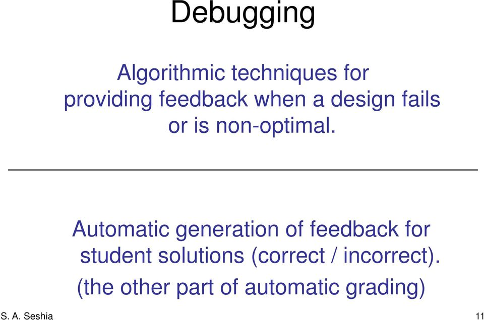 Automatic generation of feedback for student solutions