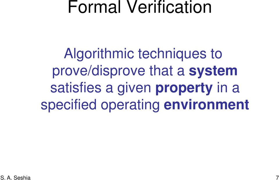 system satisfies a given property in a