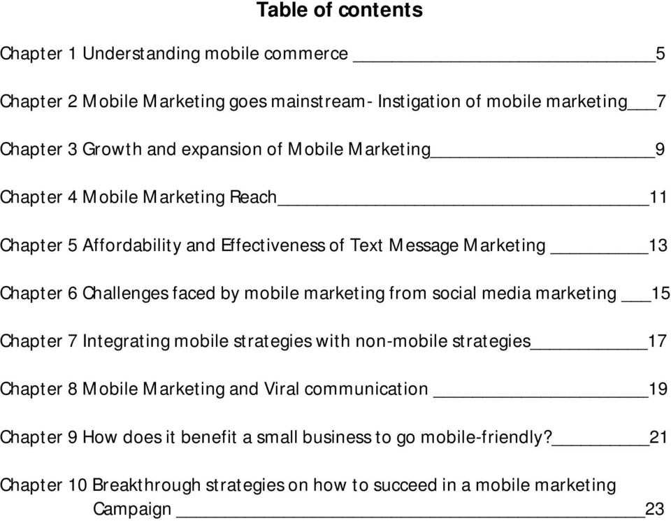 faced by mobile marketing from social media marketing 15 Chapter 7 Integrating mobile strategies with non-mobile strategies 17 Chapter 8 Mobile Marketing and Viral
