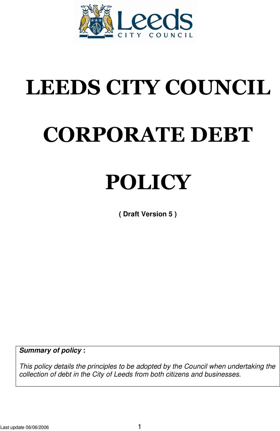 adopted by the Council when undertaking the collection of debt in