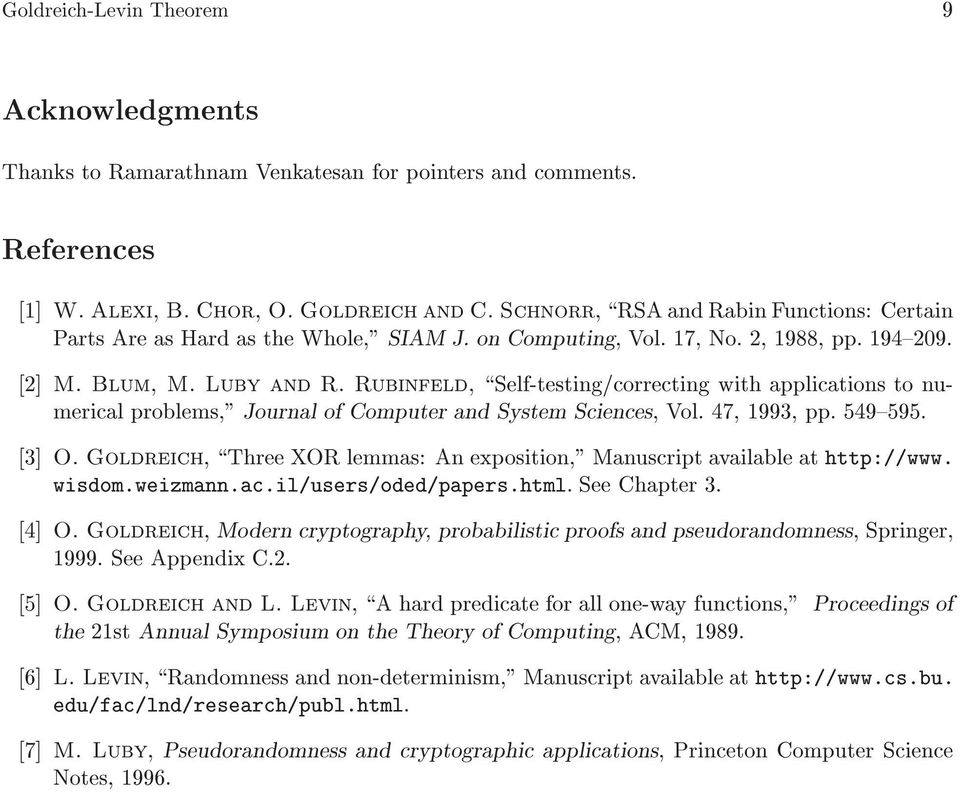 "Rubinfeld, ëself-testingècorrecting wit applications to numerical problems,"" Journal of Computer and System Sciences, Vol. 47, 1993, pp. 549í595. ë3ë O."