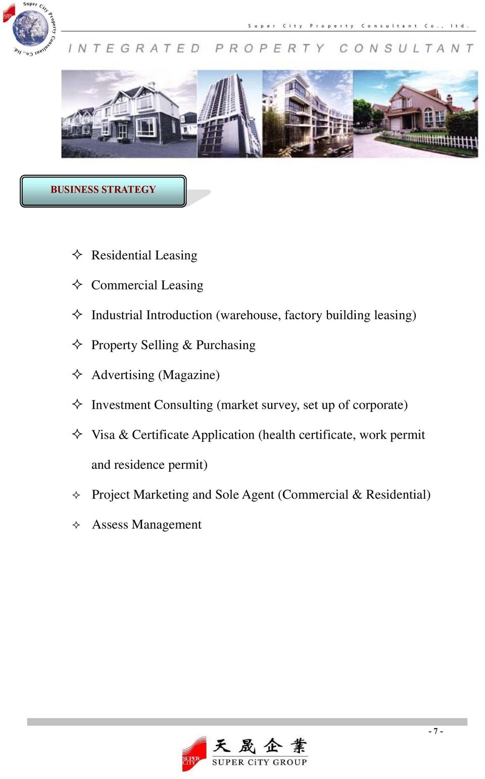 Consulting (market survey, set up of corporate) Visa & Certificate Application (health certificate,