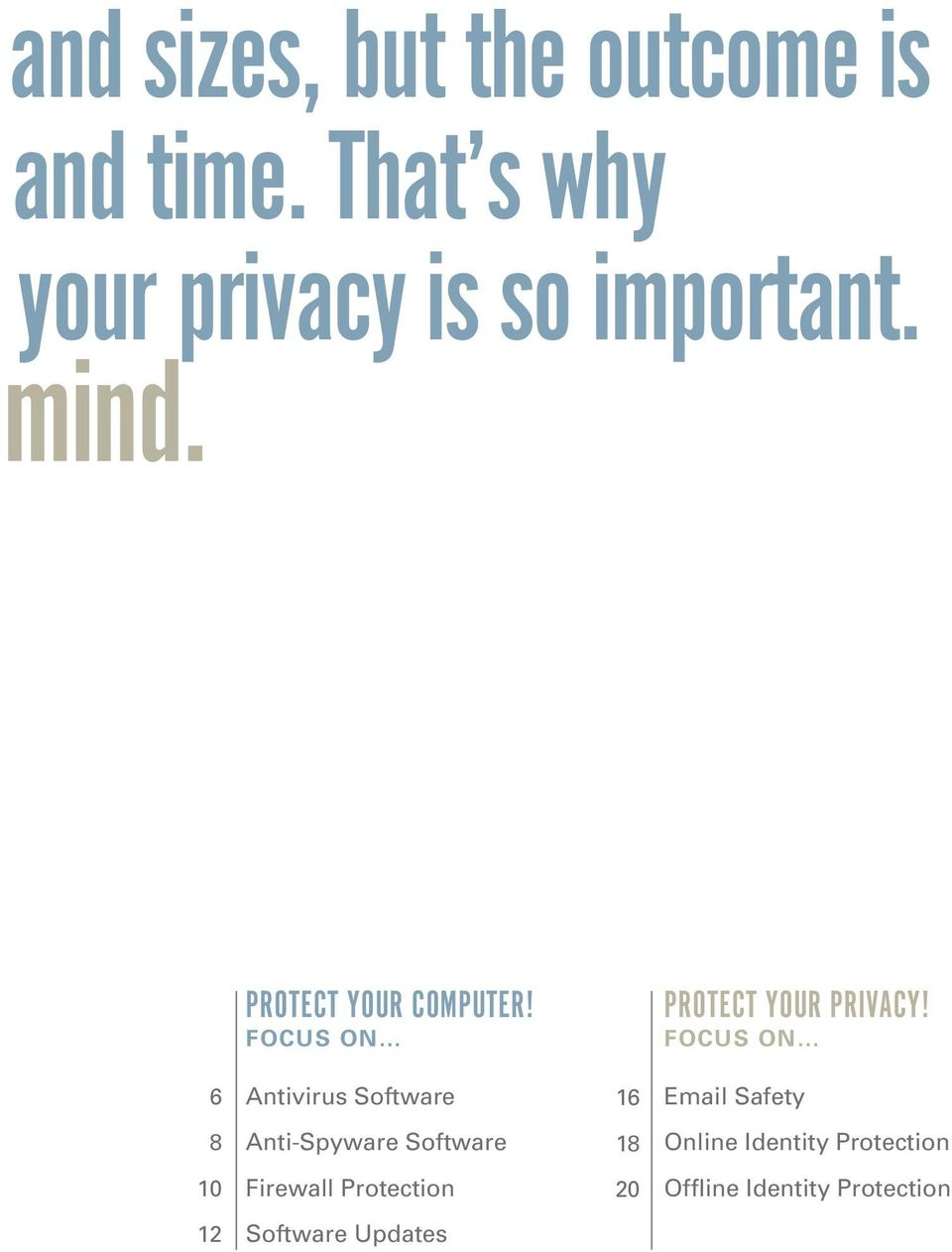 FOCUS ON PROTECT YOUR PRIVACY!