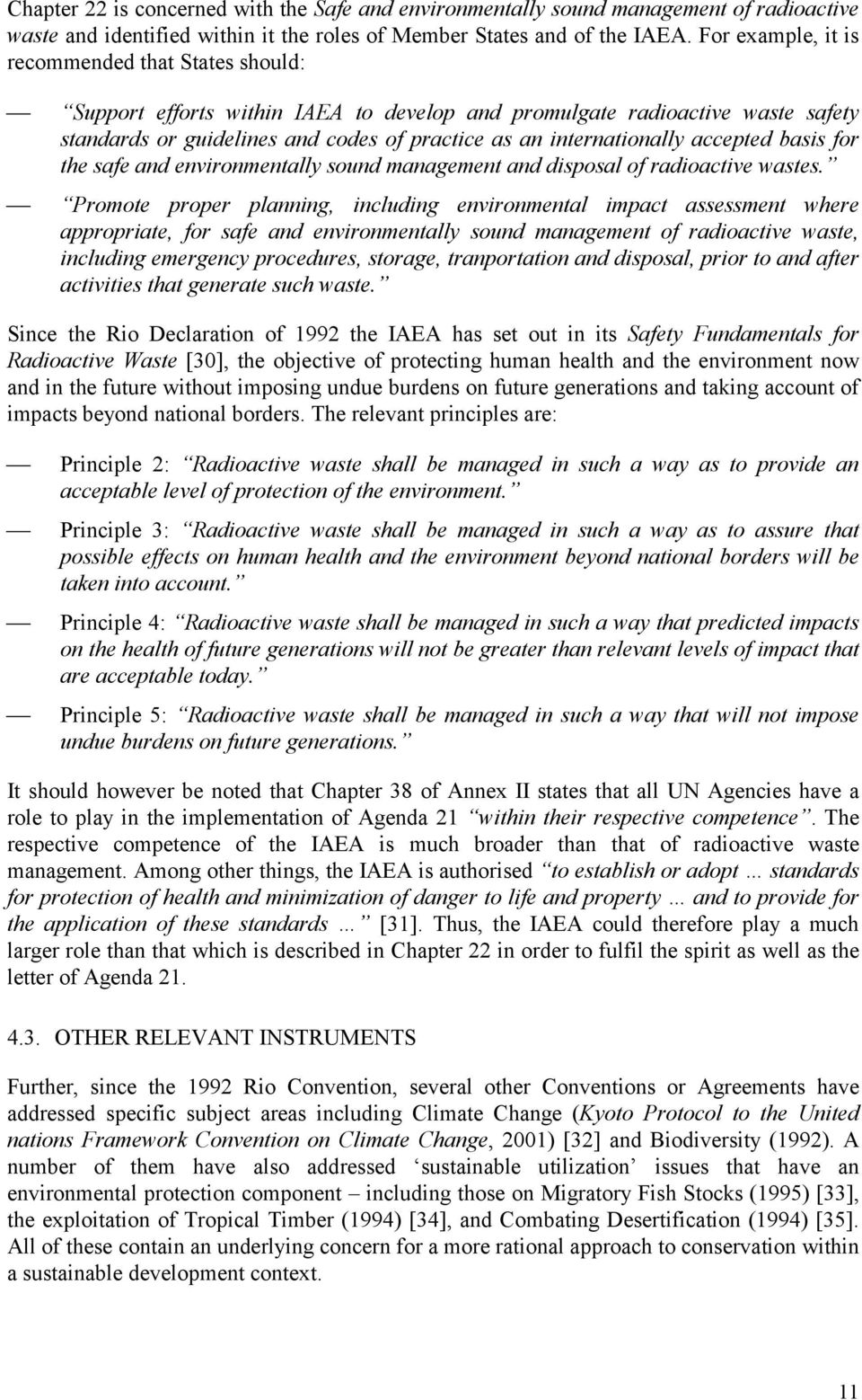 accepted basis for the safe and environmentally sound management and disposal of radioactive wastes.