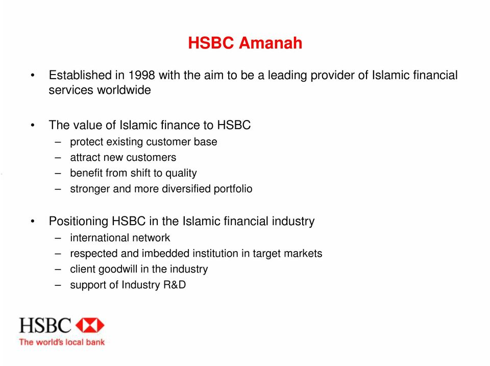 quality stronger and more diversified portfolio Positioning HSBC in the Islamic financial industry international