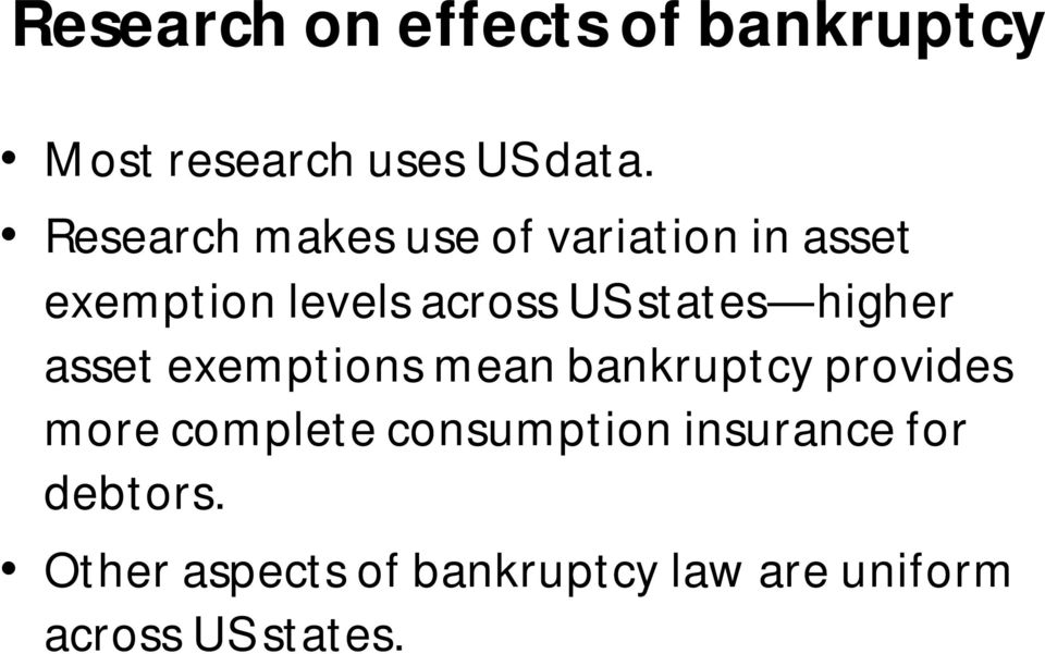 states higher asset exemptions mean bankruptcy provides more complete