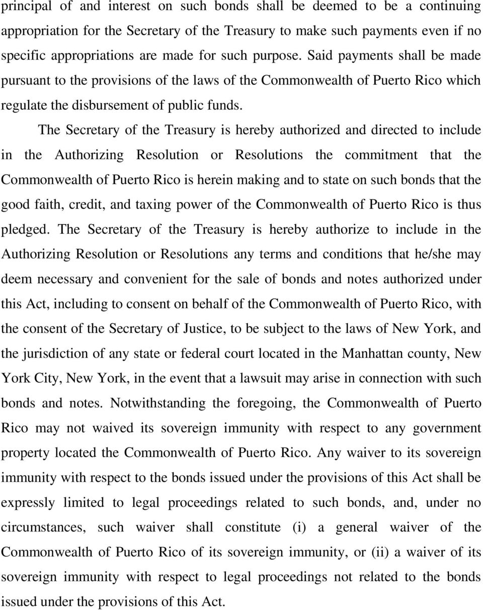 The Secretary of the Treasury is hereby authorized and directed to include in the Authorizing Resolution or Resolutions the commitment that the Commonwealth of Puerto Rico is herein making and to