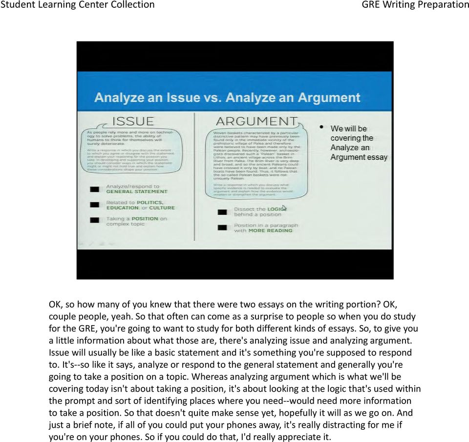 So, to give you a little information about what those are, there's analyzing issue and analyzing argument.