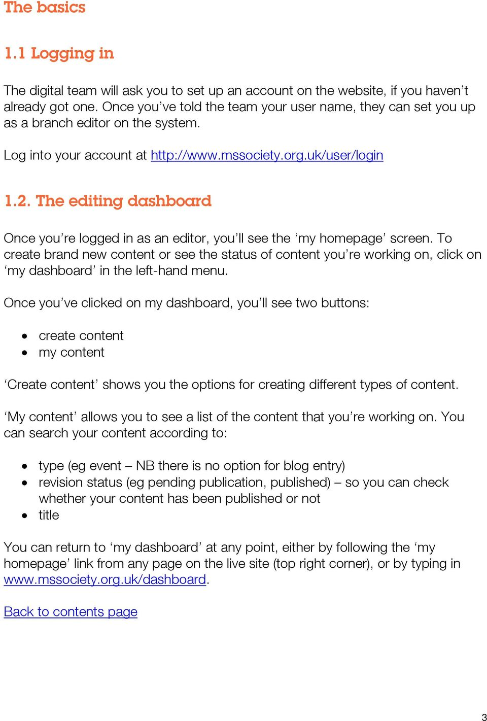 The editing dashboard Once you re logged in as an editor, you ll see the my homepage screen.