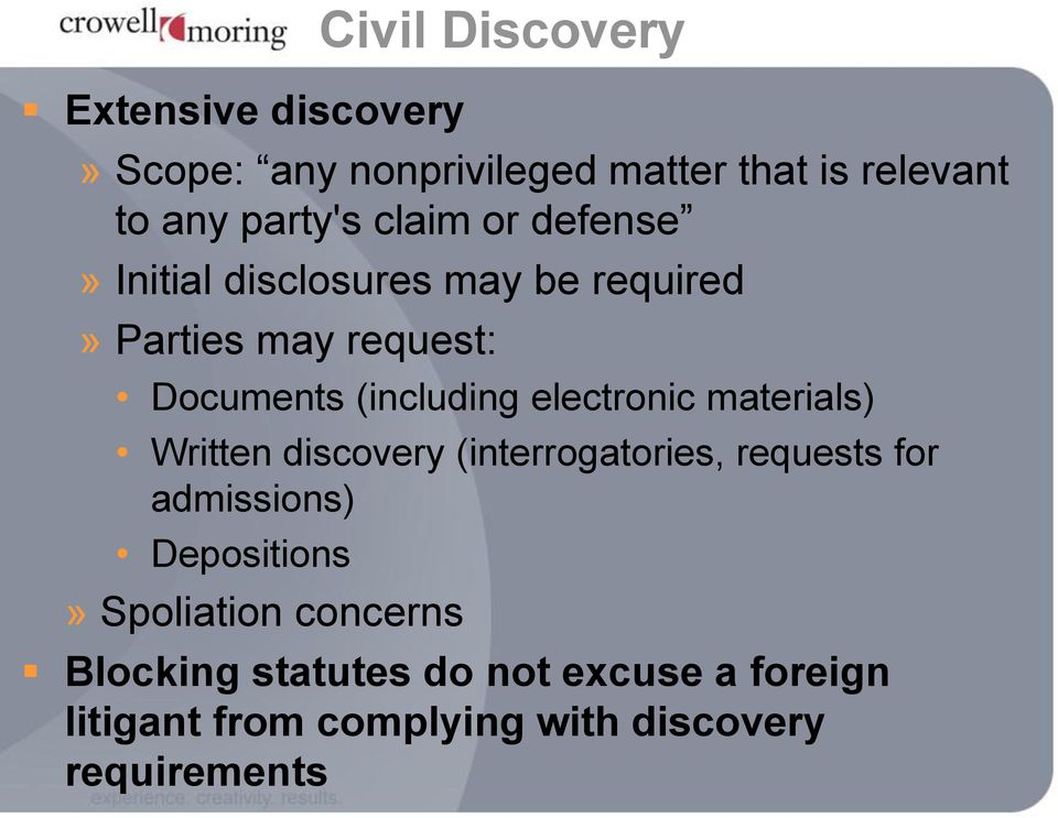 electronic materials) Written discovery (interrogatories, requests for admissions) Depositions»
