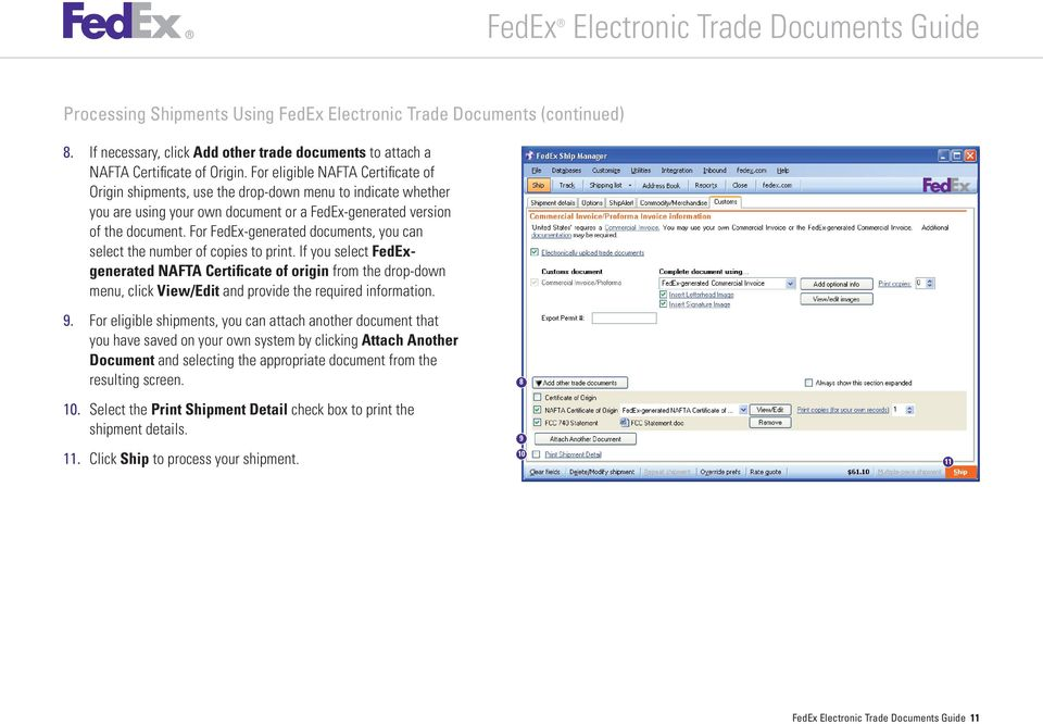 For FedEx-generated documents, you can select the number of copies to print.