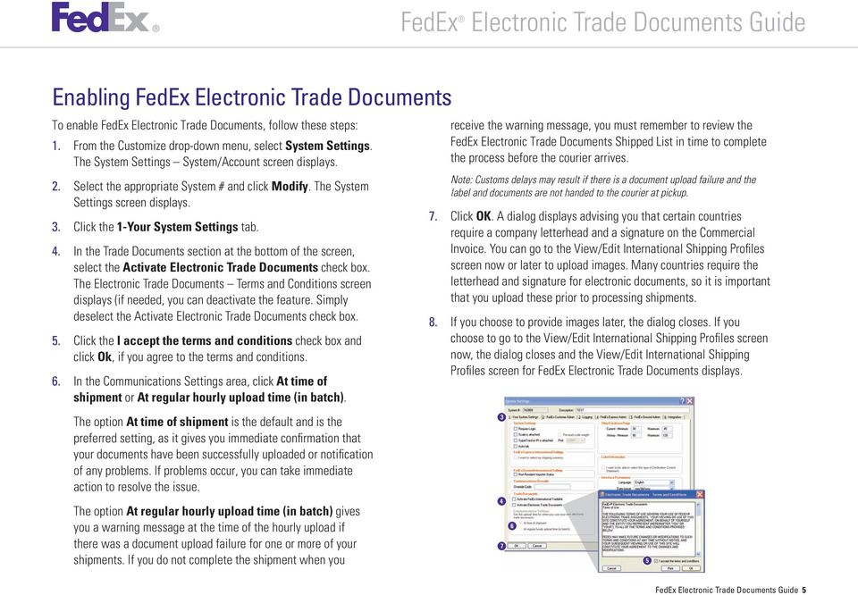 In the Trade Documents section at the bottom of the screen, select the Activate Electronic Trade Documents check box.