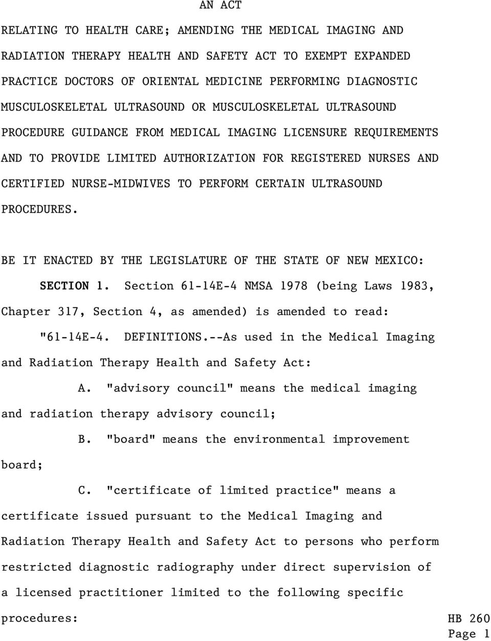 PERFORM CERTAIN ULTRASOUND PROCEDURES. BE IT ENACTED BY THE LEGISLATURE OF THE STATE OF NEW MEXICO: SECTION 1.