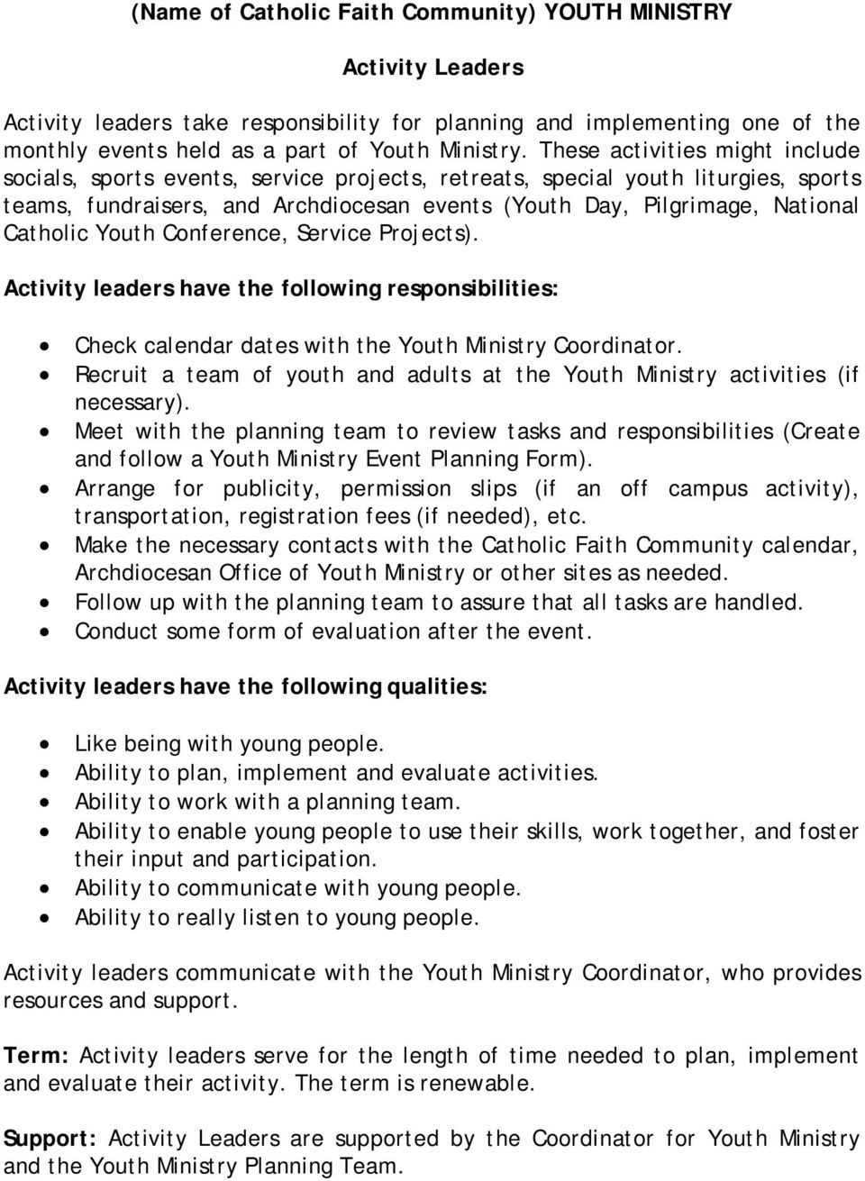 Catholic Youth Conference, Service Projects). Activity leaders have the following responsibilities: Check calendar dates with the Youth Ministry Coordinator.