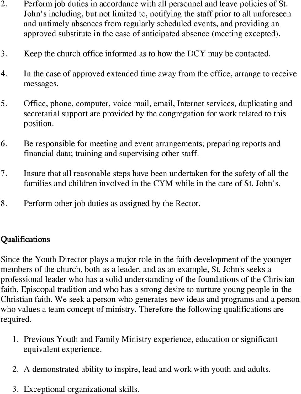 anticipated absence (meeting excepted). 3. Keep the church office informed as to how the DCY may be contacted. 4.