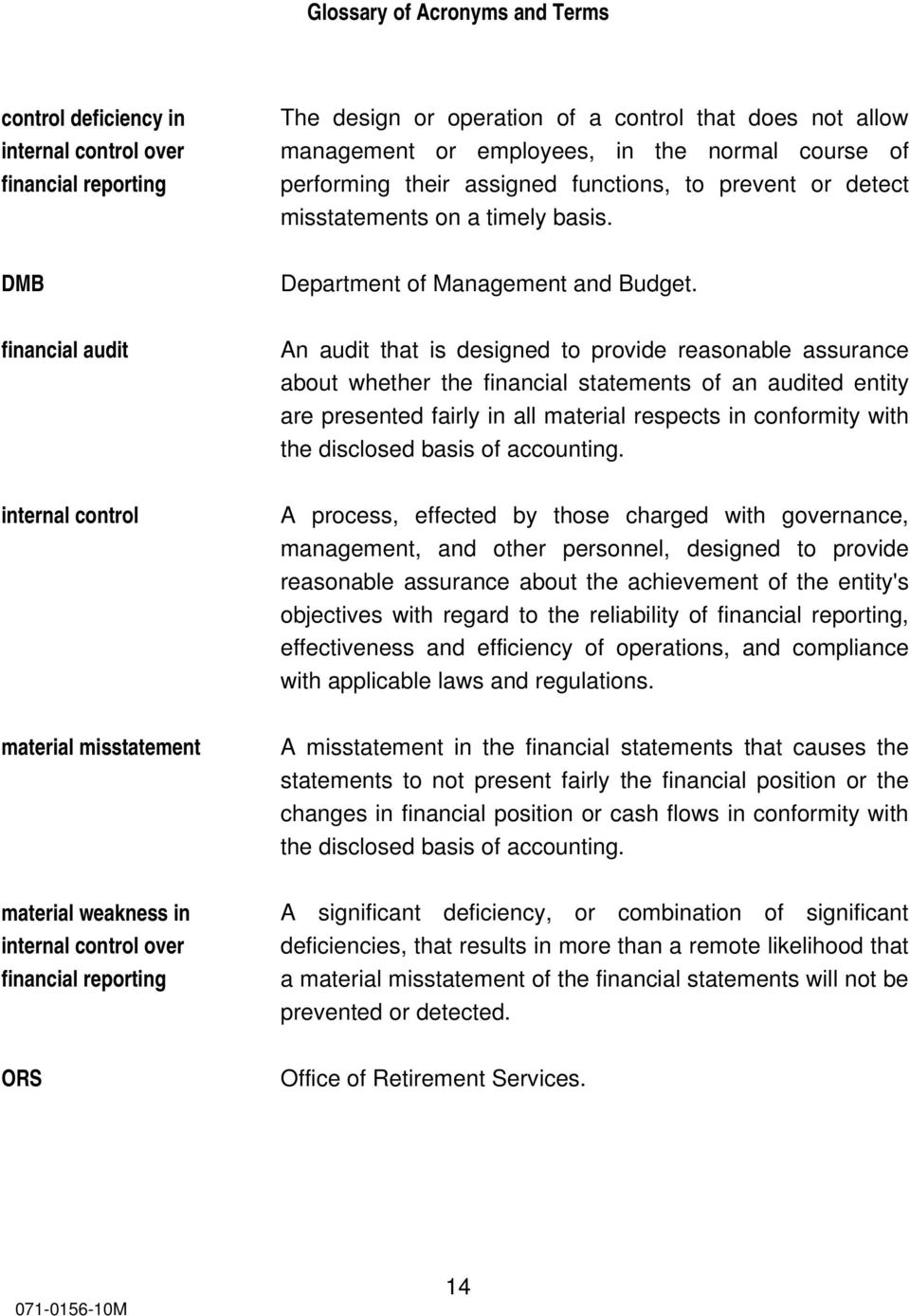 misstatements on a timely basis. Department of Management and Budget.