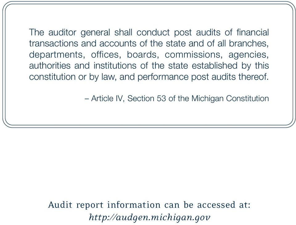 state established by this constitution or by law, and performance post audits thereof.
