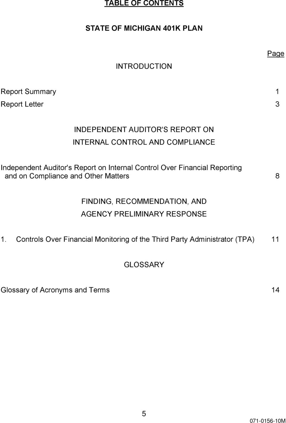 Financial Reporting and on Compliance and Other Matters 8 FINDING, RECOMMENDATION, AND AGENCY PRELIMINARY