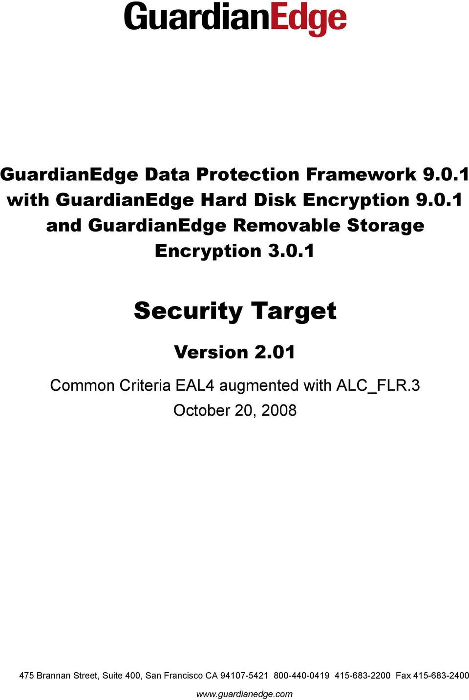 1 and GuardianEdge Removable Storage Encryption 3.0.1 Security Target Version 2.