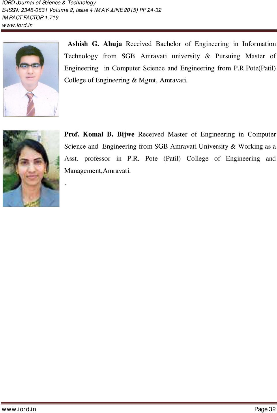Engineering in Computer Science and Engineering from P.R.Pote(Patil) College of Engineering & Mgmt, Amravati. Prof.