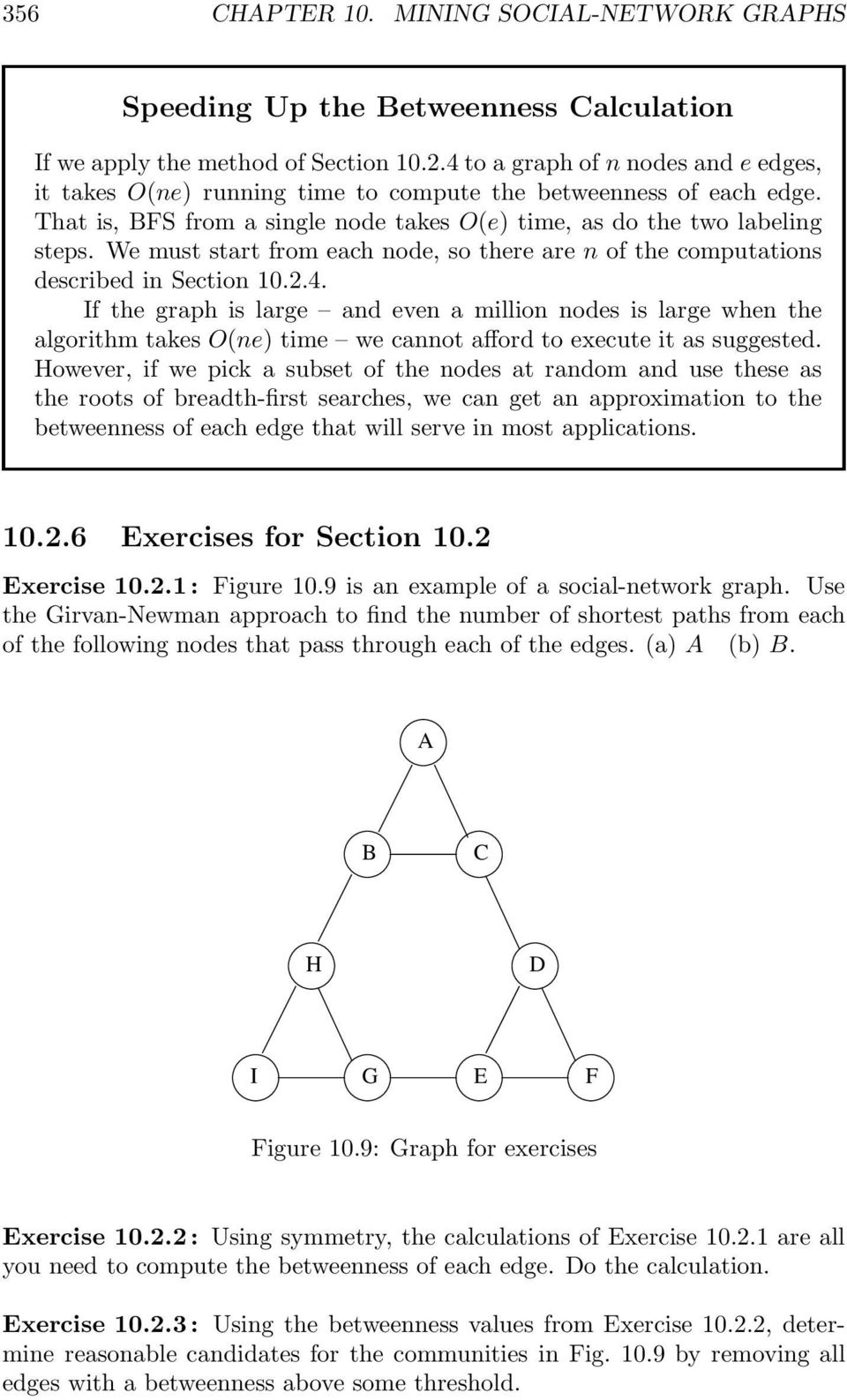 We must start from each node, so there are n of the computations described in Section 10.2.4.