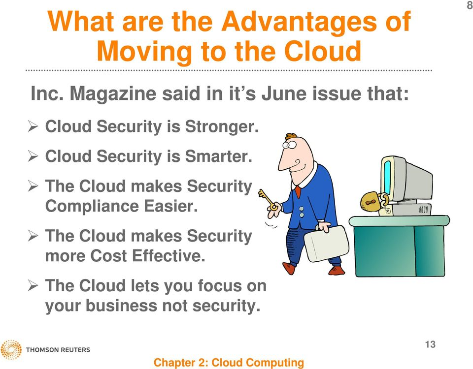 Cloud Security is Smarter. The Cloud makes Security Compliance Easier.