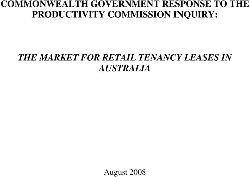 INQUIRY: THE MARKET FOR RETAIL