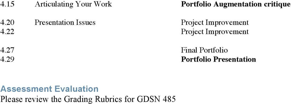 22 Project Improvement 4.27 Final Portfolio 4.