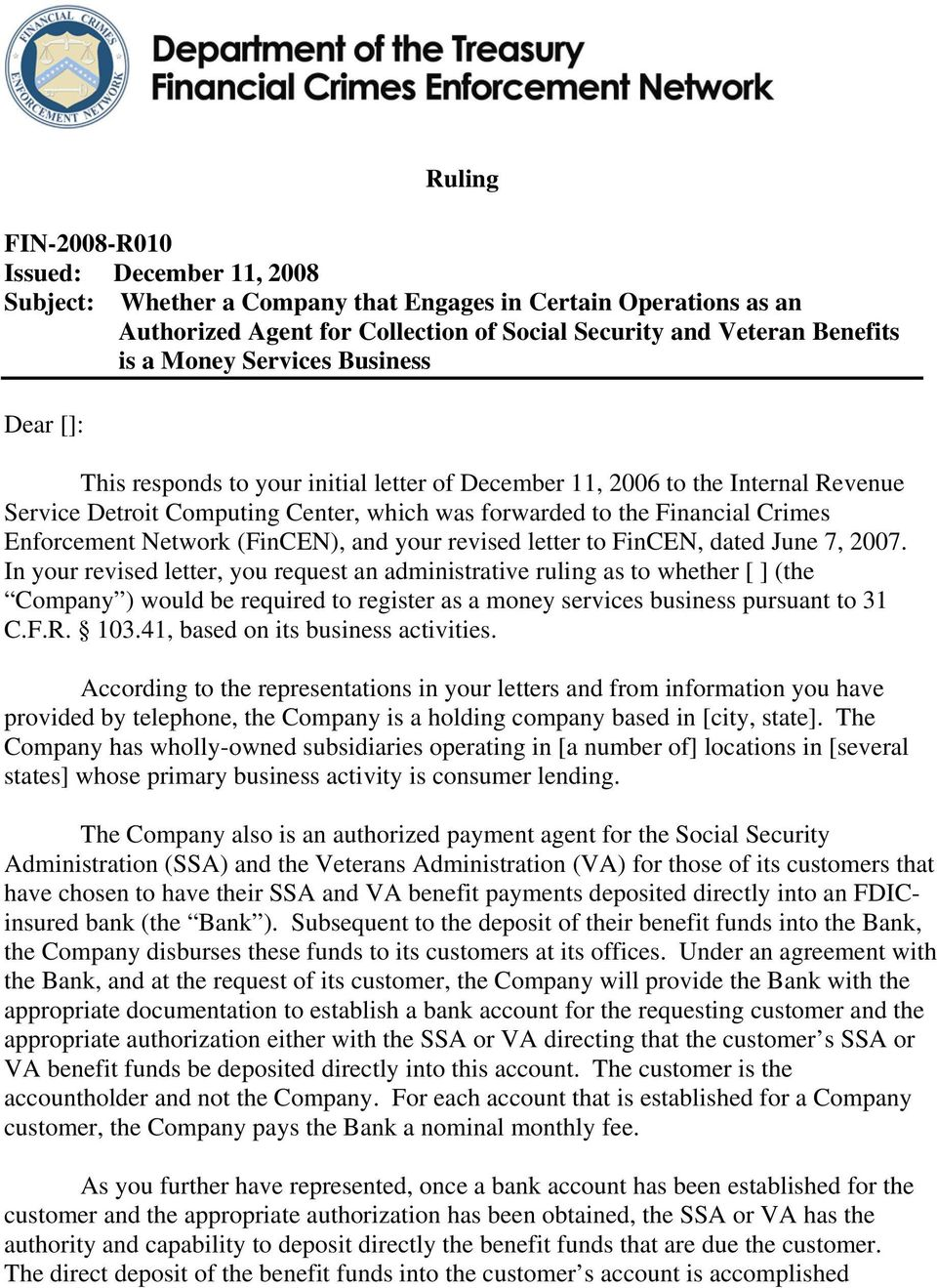 Network (FinCEN), and your revised letter to FinCEN, dated June 7, 2007.