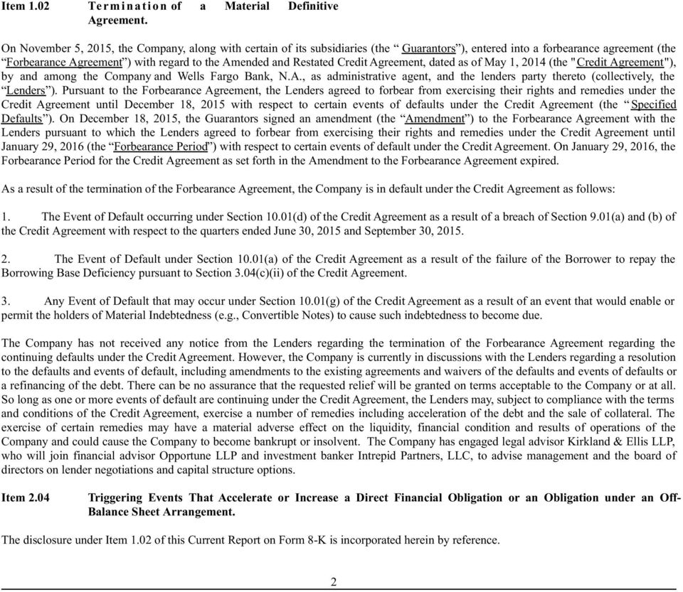 "Credit Agreement, dated as of May 1, 2014 (the ""Credit Agreement""), by and among the Company and Wells Fargo Bank, N.A., as administrative agent, and the lenders party thereto (collectively, the Lenders )."
