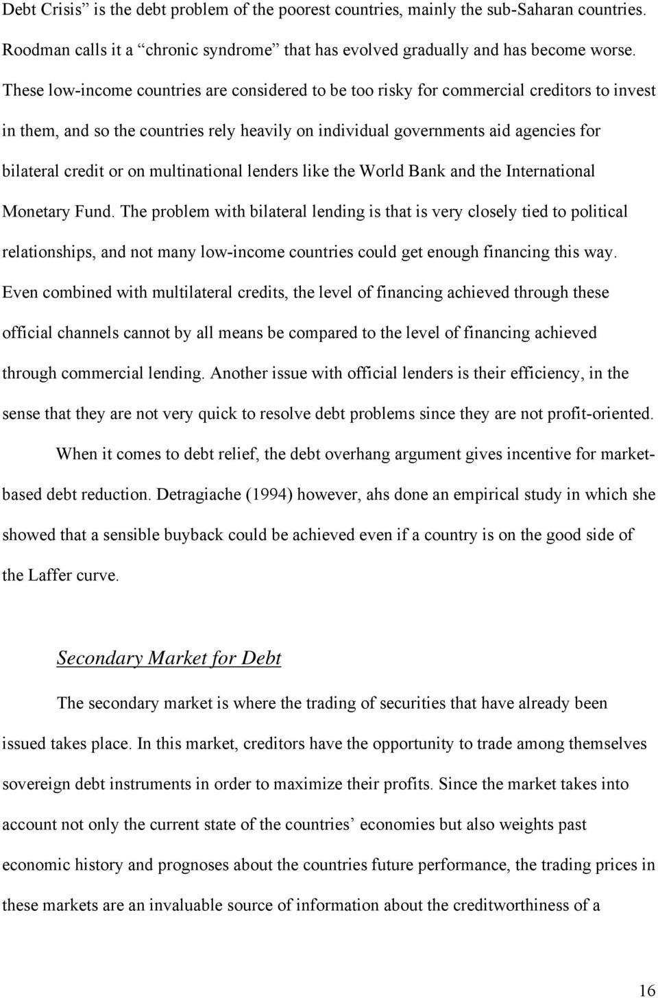 on multinational lenders like the World Bank and the International Monetary Fund.
