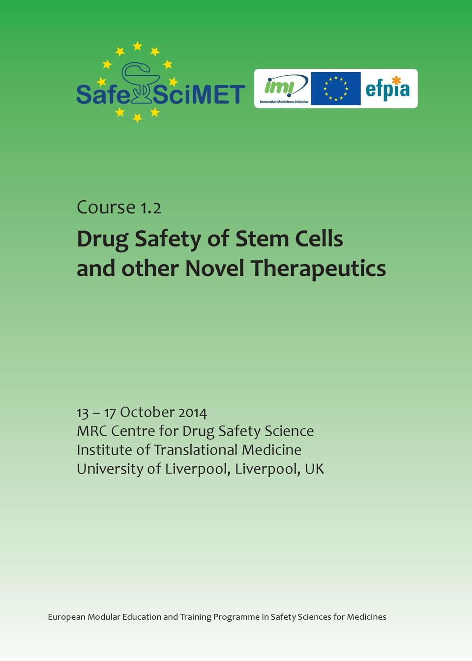 October 2014 MRC Centre for Drug Safety Science Institute of