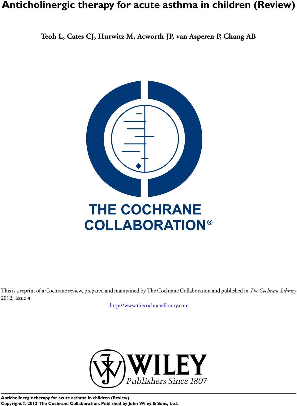 and maintained by The Cochrane Collaboration and published