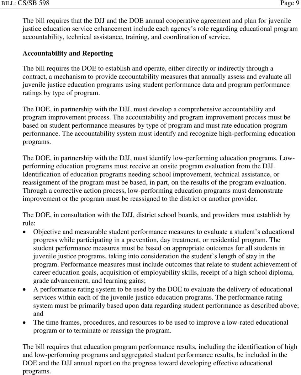 Accountability and Reporting The bill requires the DOE to establish and operate, either directly or indirectly through a contract, a mechanism to provide accountability measures that annually assess