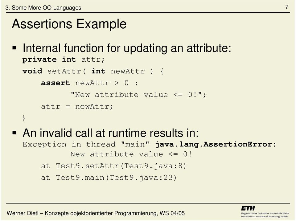 """; attr = newattr; An invalid call at runtime results in: Exception in thread ""main"" java."