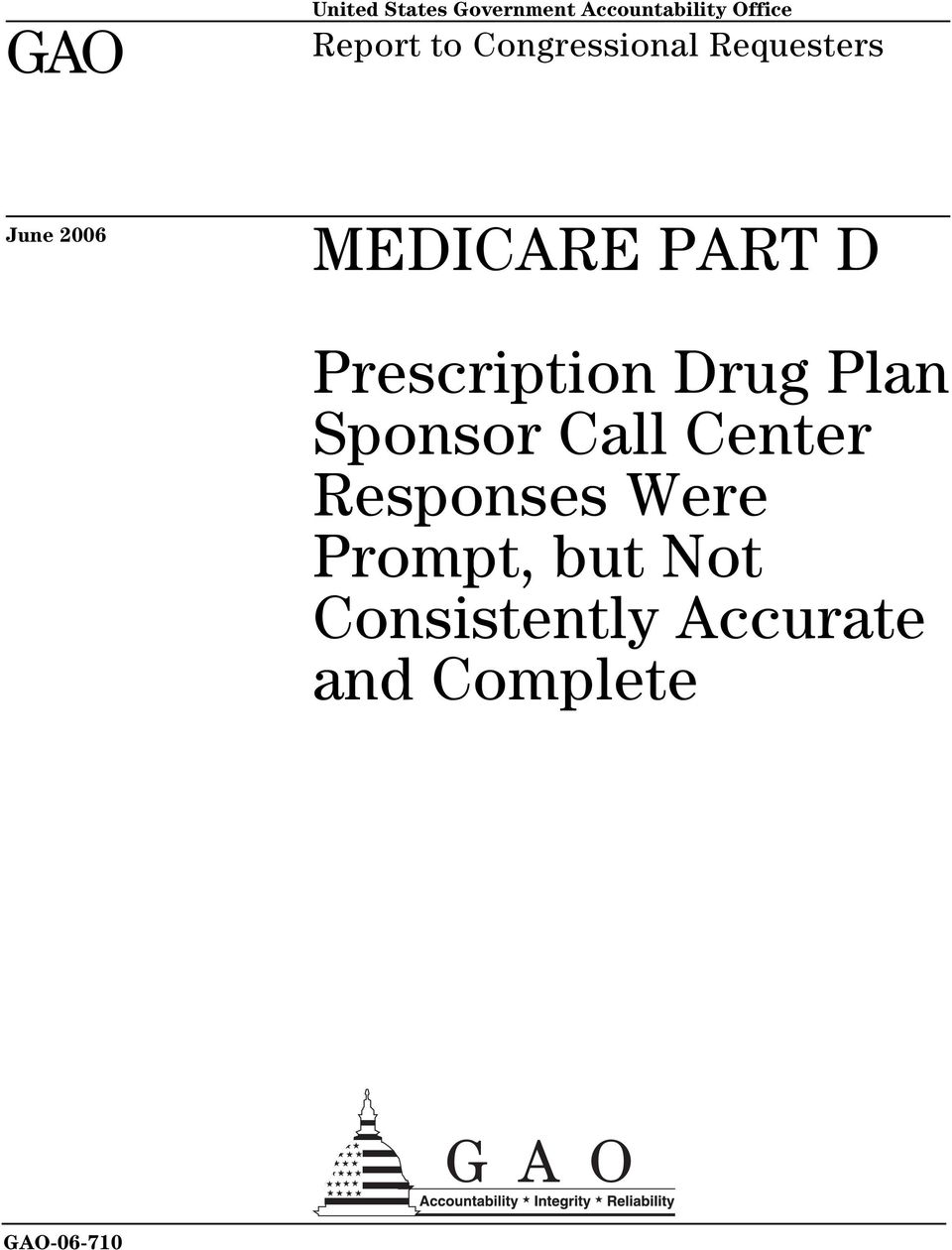 Prescription Drug Plan Sponsor Call Center Responses Were